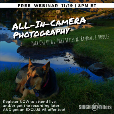 All in Camera Photography with Randall J. Hodges